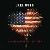 American Country Love Song Lyrics Jake Owen