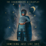 Something Just Like This Lyrics The Chainsmokers & Coldplay