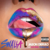 Swalla (feat. Nicki Minaj & Ty Dolla $ign) Lyrics Jason Derulo