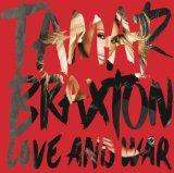 Love and War Lyrics Tamar Braxton