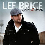 I Drive Your Truck Lyrics Lee Brice