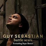 Battle Scars (feat. Lupe Fiasco) Lyrics Guy Sebastian