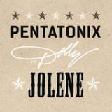 Jolene (feat. Dolly Parton) Lyrics Pentatonix