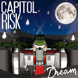 Capitol Risk - Dream
