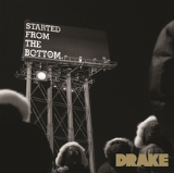 Started From the Bottom (Single) Lyrics Drake