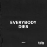 Everybody Dies Lyrics J. Cole