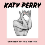 Chained to the Rhythm (feat. Skip Marley) Lyrics Katy Perry
